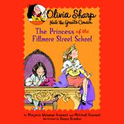 The Princess of the Fillmore Street School by  Marjorie Weinman Sharmat audiobook