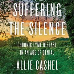 Suffering the Silence by Allie Cashel audiobook