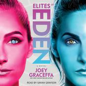 Elites of Eden by  Joey Graceffa audiobook