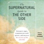 The Supernatural Guide to the Other Side by  Adams Media audiobook