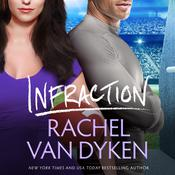 Infraction by  Rachel Van Dyken audiobook