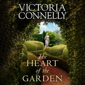 The Heart of the Garden by  Victoria Connelly audiobook