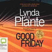 Good Friday by  Lynda La Plante audiobook