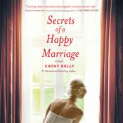 Secrets of a Happy Marriage by  Cathy Kelly audiobook