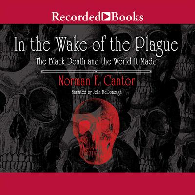 analysis of in the wake of the plauge In the wake of the plague: cantor seems to adopt this cheerful perspective, and although in the wake of the plague purports to be a historical analysis.