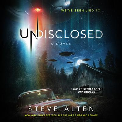 Undisclosed by Steve Alten audiobook