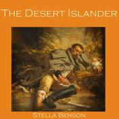 The Desert Islander by  Stella Benson audiobook