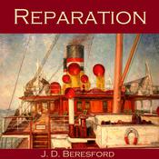 Reparation by  J. D. Beresford audiobook