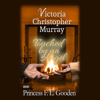 Touched by an Angel by Victoria Christopher Murray audiobook