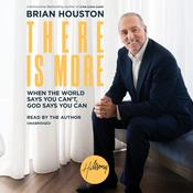 There Is More by  Brian Houston audiobook