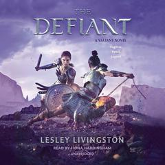 The Defiant by Lesley Livingston audiobook