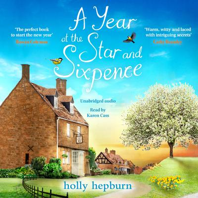 A Year at the Star and Sixpence by Holly Hepburn audiobook