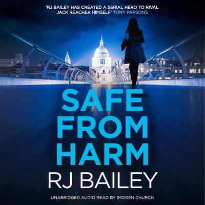 Safe From Harm by RJ Bailey audiobook