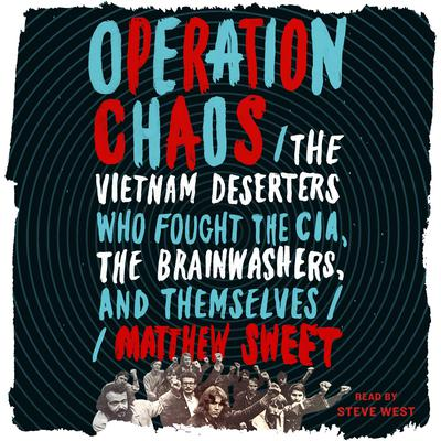 Operation Chaos by Matthew Sweet audiobook