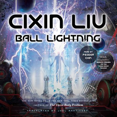 Ball Lightning by Cixin Liu audiobook