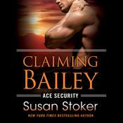 Claiming Bailey by  Susan Stoker audiobook