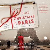 Last Christmas in Paris by  Hazel Gaynor audiobook