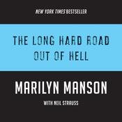 The Long Hard Road Out of Hell by  Neil Strauss audiobook
