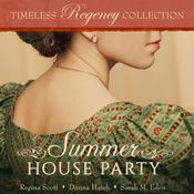 Summer House Party by  Regina Scott audiobook
