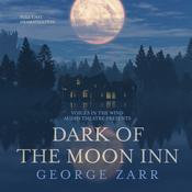 Dark of the Moon Inn by  George Zarr audiobook