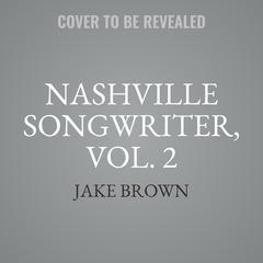 Nashville Songwriter, Vol. 2