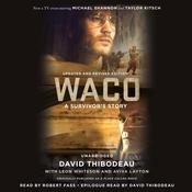 Waco by  David Thibodeau audiobook