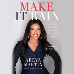 Make It Rain! by Areva Martin audiobook