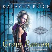 Grave Ransom by  Kalayna Price audiobook
