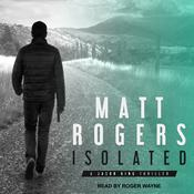 Isolated by  Matt Rogers audiobook