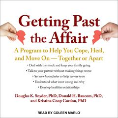 Getting Past the Affair by Douglas K.  Snyder audiobook
