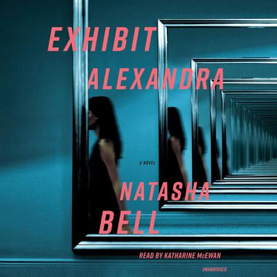 Exhibit Alexandra by Natasha Bell audiobook