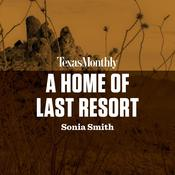 A Home of Last Resort by  Sonia Smith audiobook