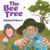 The Bee Tree by  Patricia Polacco audiobook