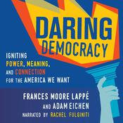 Daring Democracy by  Frances Moore Lappé audiobook