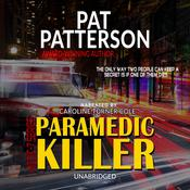 Paramedic Killer by  Pat Patterson audiobook