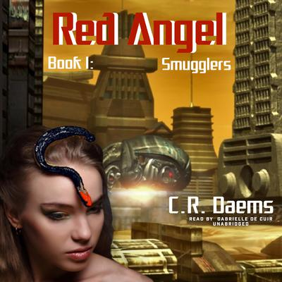 Smugglers by C. R. Daems audiobook