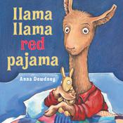 Llama Llama Red Pajama by  Anna Dewdney audiobook