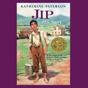 Jip, His Story by  Katherine Paterson audiobook