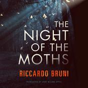 The Night of the Moths by  Riccardo Bruni audiobook