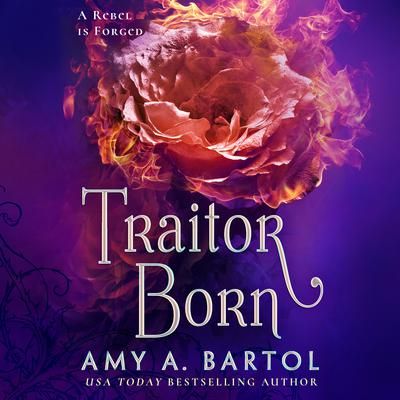 Traitor Born by Amy A. Bartol audiobook