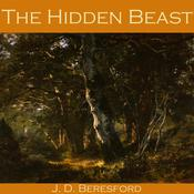 The Hidden Beast by  J. D. Beresford audiobook