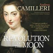The Revolution of the Moon by  Andrea Camilleri audiobook