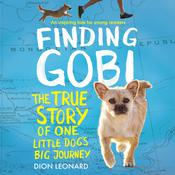 Finding Gobi: Young Reader's Edition by  Dion Leonard audiobook
