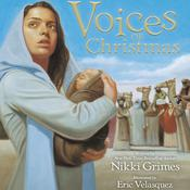Voices of Christmas by  Nikki Grimes audiobook