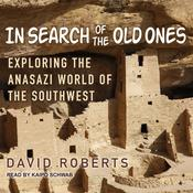 In Search of the Old Ones by  David Roberts audiobook