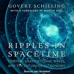 Ripples in Spacetime by Govert Schilling audiobook