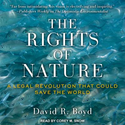 The Rights of Nature by David R. Boyd audiobook
