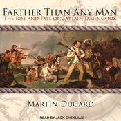 Farther Than Any Man by  Martin Dugard audiobook
