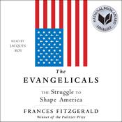 The Evangelicals by  Frances FitzGerald audiobook