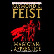 Magician: Apprentice by  Raymond E. Feist audiobook